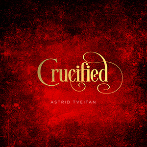 Crucified by Astrid Tveitan